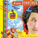 Midi A 14 Heures | Alain Schneider
