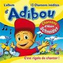 C'est rigolo de chanter ! (L'album d'Adibou) | Jean-claude Donda