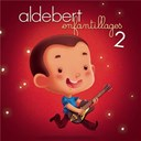 Enfantillages 2 | Aldebert