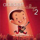 Enfantillages 2 - le concert (Live) | Aldebert