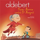 Super-Mamie contre Dr Mazout | Aldebert