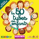 Les 50 tubes des enfants by Babymixradio | Oui-oui