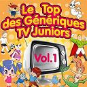 Le top des génériques TV Junior, Vol. 1 (Dorothée et ses amis)  
