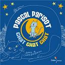 Chat chat chat | Pascal Parisot