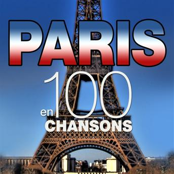 Paris en 100 chansons (Top French Songs)