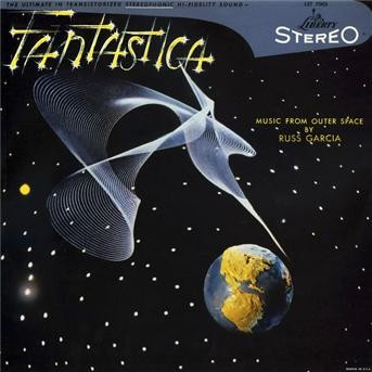 Fantastica - Music From Outer Space